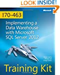 Training Kit (Exam 70-463) Implementi...