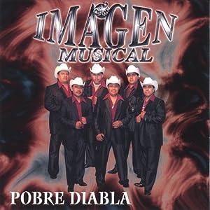 Imagen Musical - Pobre Diabla - Amazon.com Music