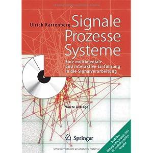 Signale - Prozesse - Systeme: Eine multimediale und interaktive Einführung in die Signalv