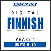 Finnish Phase 1, Unit 06-10: Learn to Speak and Understand Finnish with Pimsleur Language Programs |  Pimsleur