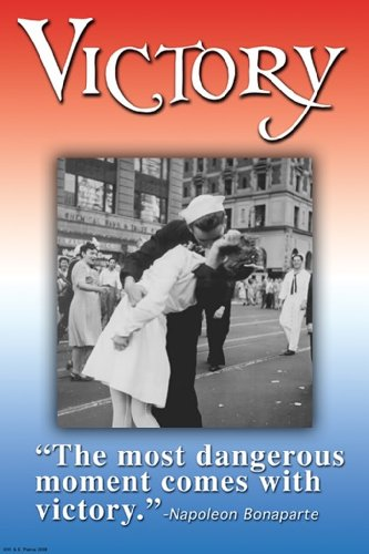 Victory - The Most Dangerous Moment V-J Day, 20X30 Poster, Heavy Stock Semi-Gloss Paper Print