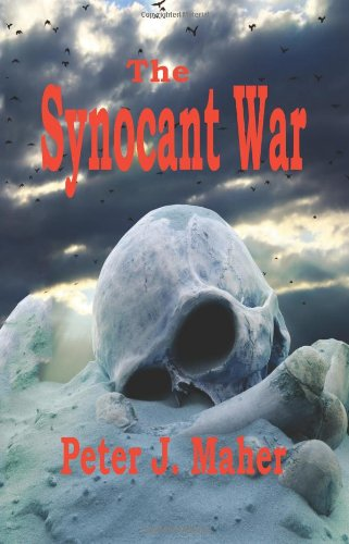 Book: The Synocant War by Peter J. Maher