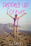Pepped Up Forever (Pepper Jones Book 5) (English Edition)