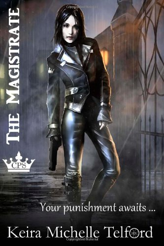 The Magistrate The Prisonworld Trilogy  Volume 1098797257X