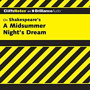 A Midsummer Night's Dream: CliffsNotes Audiobook