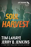 img - for Soul Harvest (Left Behind, No. 4) book / textbook / text book