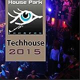 Tech House 2015 (Selected by Carlo Galliani & Gian Carl Gaultier)