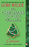 The Christmas Cookie Chronicles: Carrie: A Twilight, Texas Story (Twilight Texas)