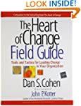 The Heart of Change Field Guide: Tool...