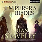 The Emperor's Blades: Chronicle of the Unhewn Throne, Book 1 Audiobook by Brian Staveley Narrated by Simon Vance