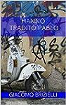 Hanno tradito Pablo (indies g&a) (Ita...