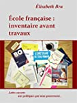 Ecole fran�aise: inventaire avant tra...