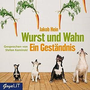 Wurst und Wahn Hörbuch