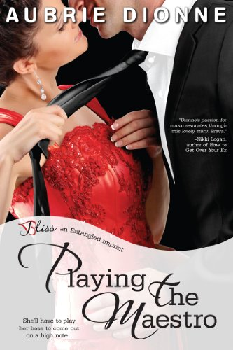 Playing the Maestro (Entangled Bliss) by Aubrie Dionne