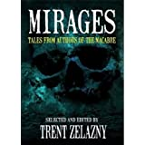 Mirages: Tales from Authors of the Macabre ~ Joseph S. Pulver Sr.