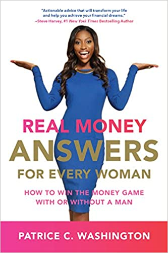 """Real Money Answers for Every Woman"" by Patrice C Washington"