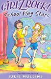 img - for Girlz Rock 06: School Play Stars book / textbook / text book