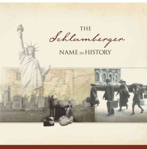 The Schlumberger Name in History