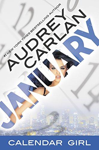 January: Calendar Girl Book 1 by Audrey Carlan