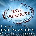 Das Binary Geheimnis: Binäre Optionen sind keine Magie Hörbuch von Helmut Strauss Gesprochen von: Beatrix von Burgund