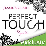Perfect Touch: Ungestüm (Billionaires and Bridesmaids 1) | Jessica Clare