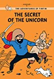 Hergé The Secret of the Unicorn (Tintin Young Readers Series)