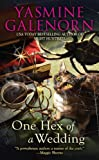 One Hex of a Wedding (Chintz 'n China Series) (0425211177) by Galenorn, Yasmine