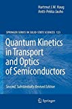 img - for Quantum Kinetics in Transport and Optics of Semiconductors (Springer Series in Solid-State Sciences) book / textbook / text book