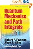 Quantum Mechanics and Path Integrals: Emended Edition (Dover Books on Physics)