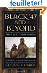 Black '47 & Beyond - The Great Irish...
