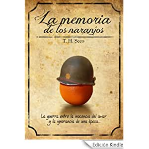 La Memoria De Los Naranjos