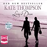 Living the Dream | Kate Thompson