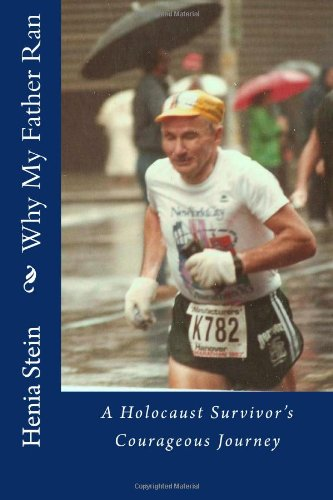 Why My Father Ran: Henia S Stein, Sandra Daum Berger: 9781463796334: Amazon.com: Books