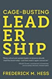 Cage-Busting Leadership (Educational Innovations)