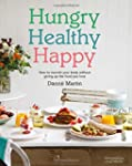 Hungry Healthy Happy: How to Nourish...