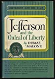 Image of Jefferson and the Ordeal of Liberty (Jefferson and His Time)