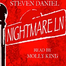 Nightmare Lane: Nightmare Lane Series, Book 1 Audiobook by Steven Daniel Narrated by Molly King