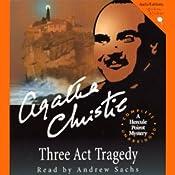 Three Act Tragedy: A Hercule Poirot Mystery | [Agatha Christie]