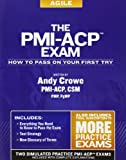 The PMI-ACP Exam: How to Pass on Your First Try (Test Prep)