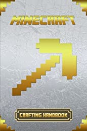 Crafting Handbook for Minecraft: Ultimate Collector's Edition (Minecraft Handbooks)