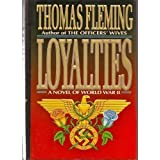 Loyalties: A Novel of World War II ~ Thomas Fleming