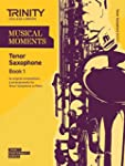Musical Moments Tenor Saxophone: Book...