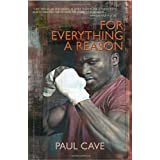 For Everything a Reasonby Paul Cave