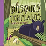 Bosques Templados: Tapetes de Hojas (Ciencia Asombrosa)