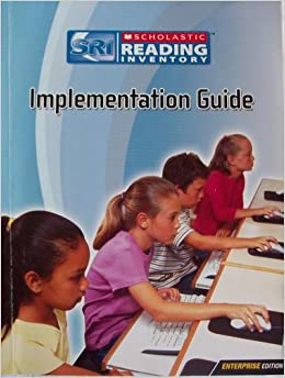 Scholastic Reading Inventory Implementation Guide
