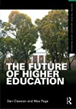 The Future of Higher Education (Framing 21st Century Social Issues)