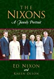 Edward C. Nixon The Nixons: A Family Portrait