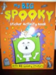 My Big Spooky Sticker Activity Book