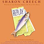 Replay | Sharon Creech