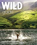 Wild Guide Lake District and Yorkshir...